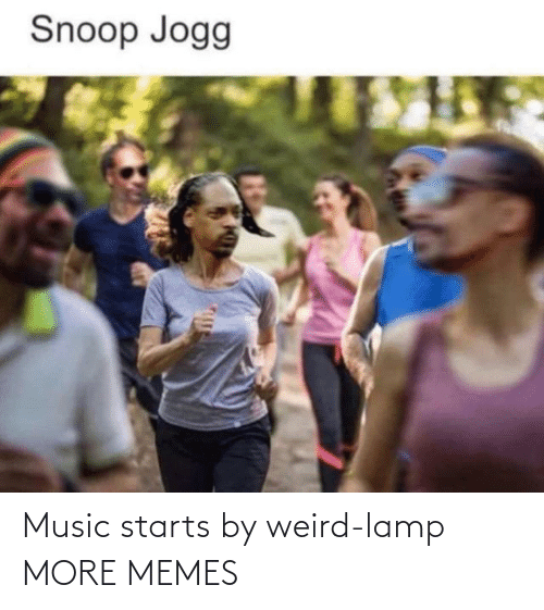 Starts: Music starts by weird-lamp MORE MEMES
