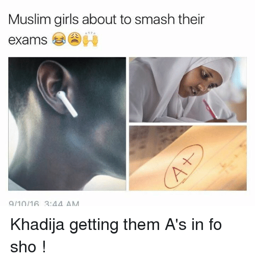 Bengali: Muslim girls about to smash their  exams  9/10/16 2.44 AM Khadija getting them A's in fo sho !