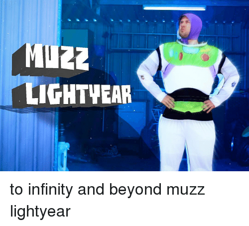 Infiniti: Muzz  LIGHTWEAR to infinity and beyond muzz lightyear