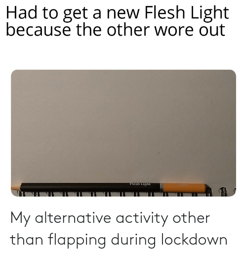 flapping: My alternative activity other than flapping during lockdown