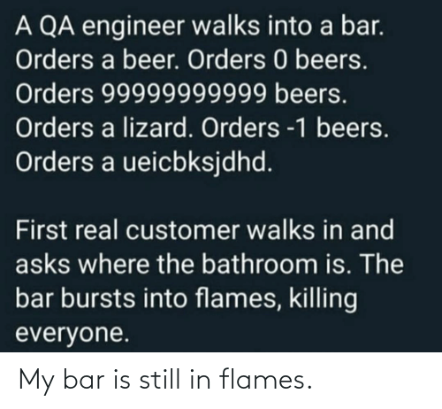 bar: My bar is still in flames.