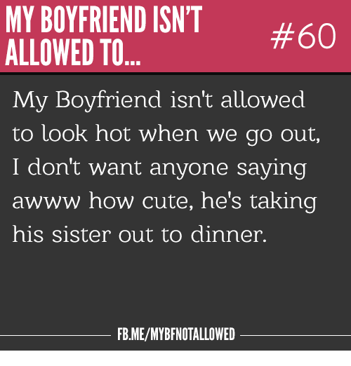 MY BOYFRIEND ISN'T #60 ALLOWED TO My Boyfriend Isn't ...