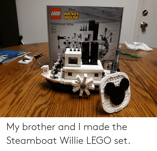 willie: My brother and I made the Steamboat Willie LEGO set.