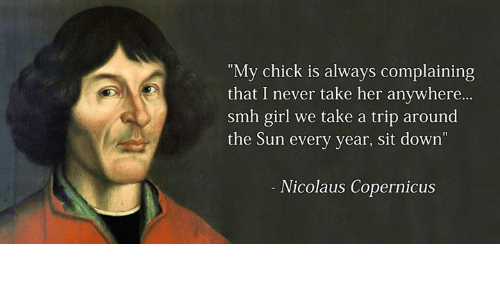 Nicolaus Copernicus Famous Quotes: 25+ Best Memes About Classical Art