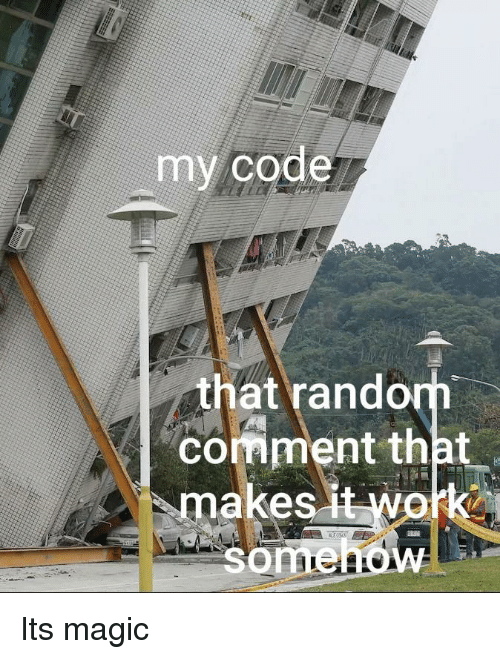 rand: my code  that rand  comment that  makes Its magic