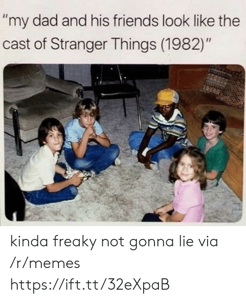 "freaky: ""my dad and his friends look like the  cast of Stranger Things (1982)"" kinda freaky not gonna lie via /r/memes https://ift.tt/32eXpaB"