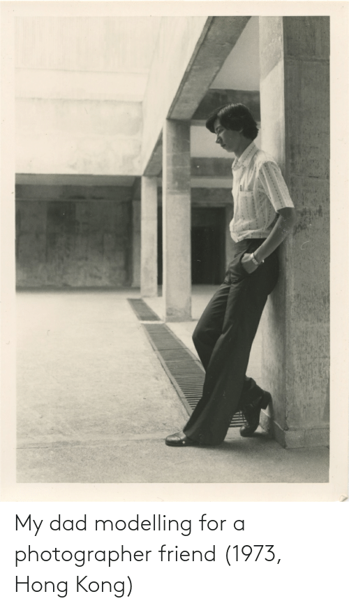 modelling: My dad modelling for a photographer friend (1973, Hong Kong)