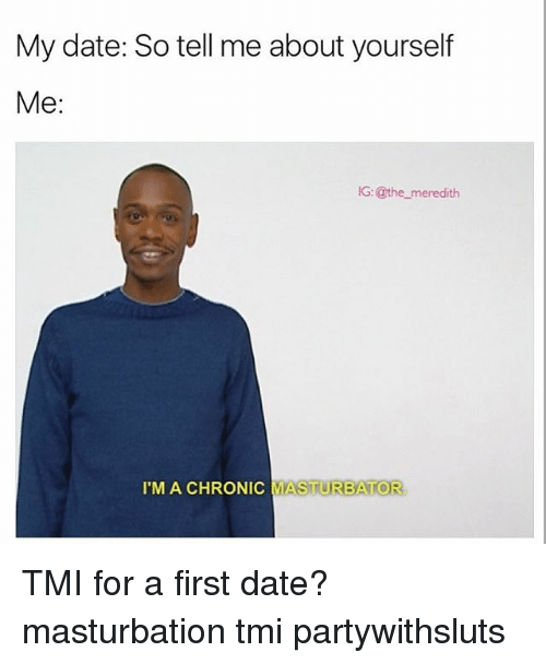 Dating tell me more about yourself