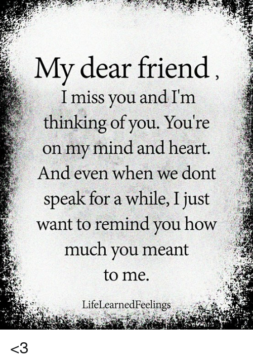 My Dear Friend I Miss You and Im Thinking of You You're on ...