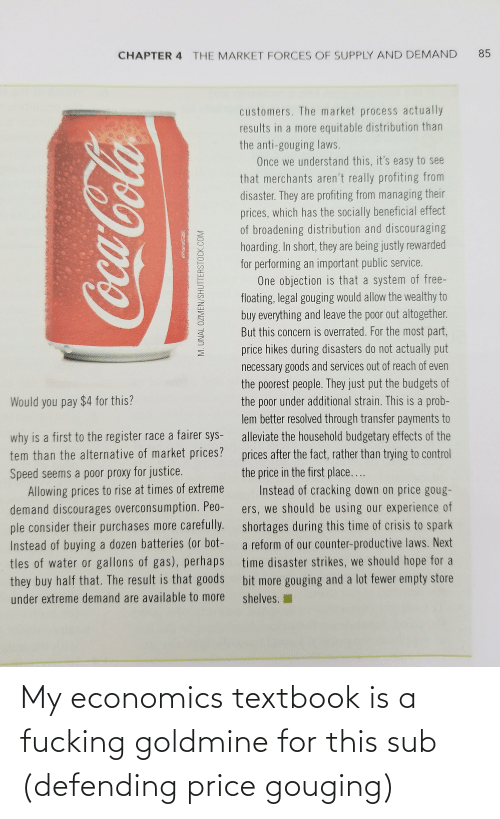 economics: My economics textbook is a fucking goldmine for this sub (defending price gouging)