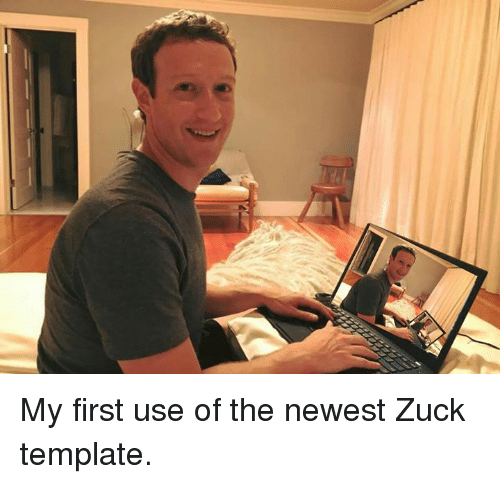 my first use of the newest zuck template 5326170 search template memes on me me,Dank Meme Creator