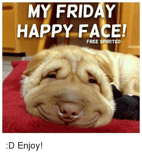 happy face: MY FRIDAY  HAPPY FACE!  FREE SPIRITED :D Enjoy!