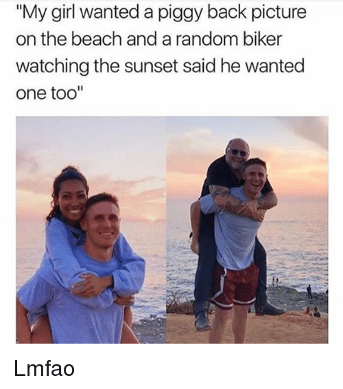 "Funny, Beach, and Girl: ""My girl wanted a piggy back picture  on the beach and a random biker  watching the sunset said he wanted  one too"" Lmfao"