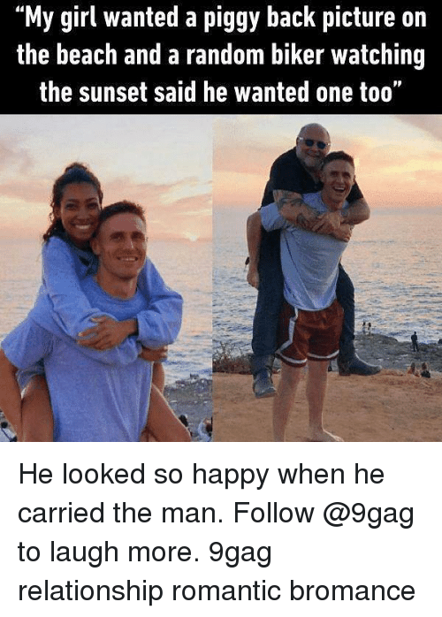 "9gag, Memes, and Beach: ""My girl wanted a piggy back picture on  the beach and a random biker watching  the sunset said he wanted one too"" He looked so happy when he carried the man. Follow @9gag to laugh more. 9gag relationship romantic bromance"