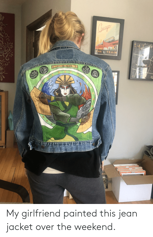 jacket: My girlfriend painted this jean jacket over the weekend.