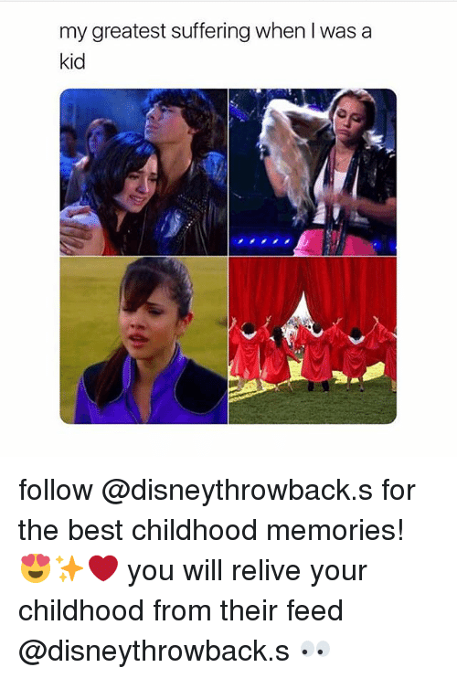 Best, Girl Memes, and Suffering: my greatest suffering when I was a  kid follow @disneythrowback.s for the best childhood memories! 😍✨❤️ you will relive your childhood from their feed @disneythrowback.s 👀