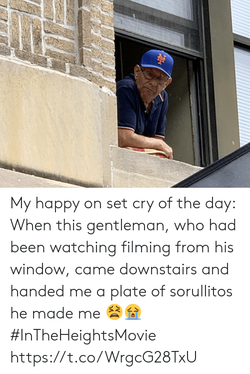 gentleman: My happy on set cry of the day: When this gentleman, who had been watching filming from his window, came downstairs and handed me a plate of sorullitos he made me 😫😭 #InTheHeightsMovie https://t.co/WrgcG28TxU