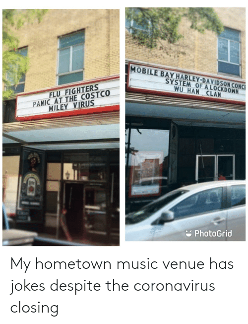 Music, Jokes, and Venue: My hometown music venue has jokes despite the coronavirus closing