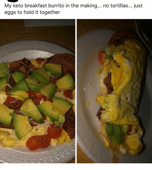 Keto: My keto breakfast burrito in the making... no tortillas... just  eggs to hold it together