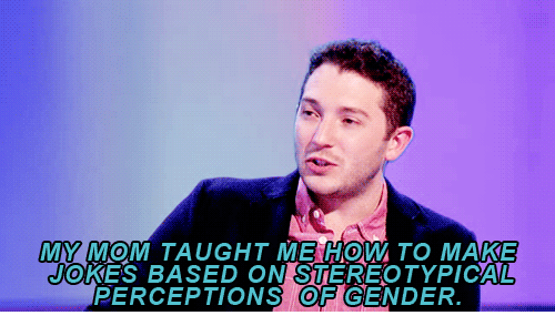 Jokes: MY MOM TAUGHT ME HOW TO MAKE  JOKES BASED ON SİEREOTYPICAL  PERCEPTIONS OF GENDER