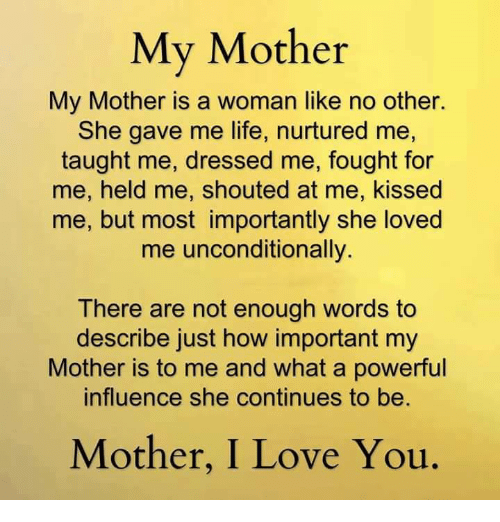a biography of my mother The most important in my life is my mother because she is really all i have, she is my motivation, and she helps me live through all my struggles i wouldn't be able now to enjoy this minute of my life writing this essay without my mother.