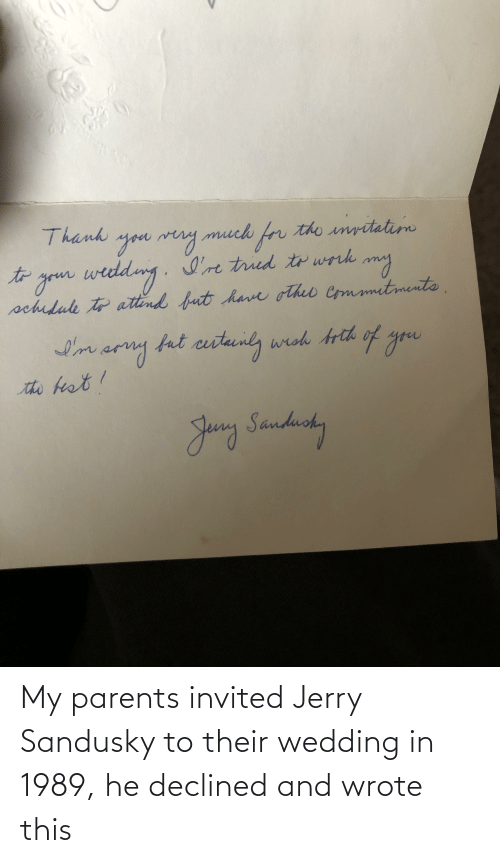 Jerry Sandusky: My parents invited Jerry Sandusky to their wedding in 1989, he declined and wrote this