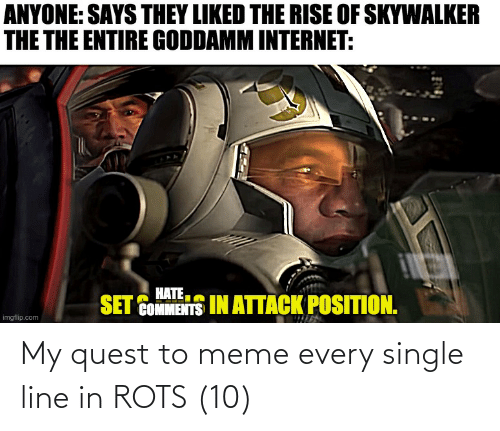 To Meme: My quest to meme every single line in ROTS (10)