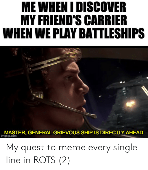 To Meme: My quest to meme every single line in ROTS (2)