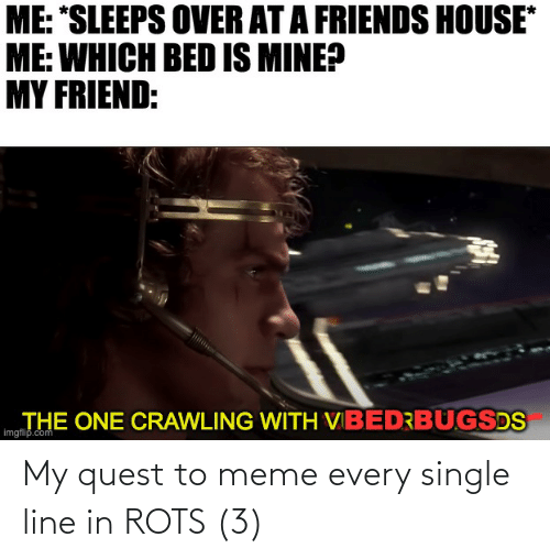 To Meme: My quest to meme every single line in ROTS (3)