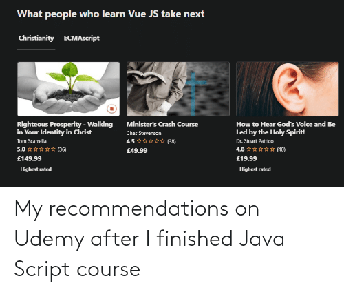 I Finished: My recommendations on Udemy after I finished Java Script course