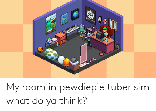 Sim, Think, and What: My room in pewdiepie tuber sim what do ya think?