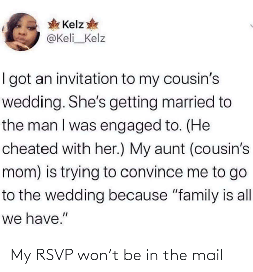 Mail: My RSVP won't be in the mail