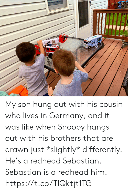 sebastian: My son hung out with his cousin who lives in Germany, and it was like when Snoopy hangs out with his brothers that are drawn just *slightly* differently. He's a redhead Sebastian.  Sebastian is a redhead him. https://t.co/TlQktjt1TG