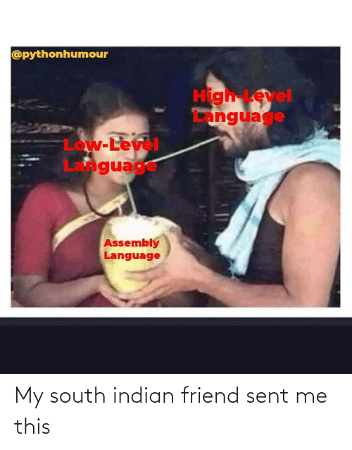 south: My south indian friend sent me this