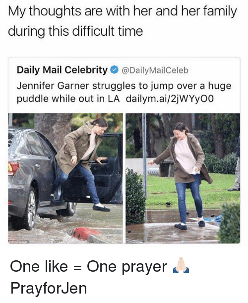 Funny, Ais, and Huge: My thoughts are with her and her family  during this difficult time  Daily Mail Celebrity  @DailyMailCeleb  Jennifer Garner struggles to jump over a huge  puddle while out in LA dailym.ai/2jWYyo0 One like = One prayer 🙏🏻 PrayforJen