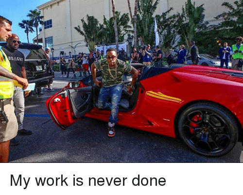 SIZZLE: My work is never done