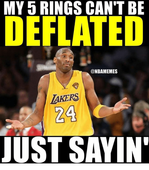 memes: MY5 RINGS CAN'T BE  DEFLATED  @NBAMEMES  AKERS  724  JUST SAYIN