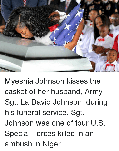 special forces: Myeshia Johnson kisses the casket of her husband, Army Sgt. La David Johnson, during his funeral service. Sgt. Johnson was one of four U.S. Special Forces killed in an ambush in Niger.