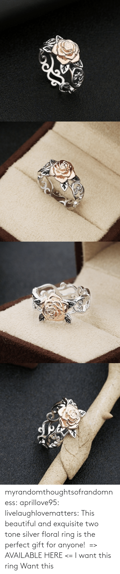 Beautiful, Tumblr, and Blog: myrandomthoughtsofrandomness:  aprillove95: livelaughlovematters:  This beautiful and exquisite two tone silver floral ring is the perfect gift for anyone!  => AVAILABLE HERE <=    I want this ring     Want this