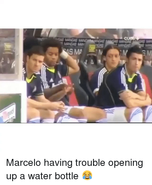 Memes, 🤖, and Marcelo: N A Marcelo having trouble opening up a water bottle 😂