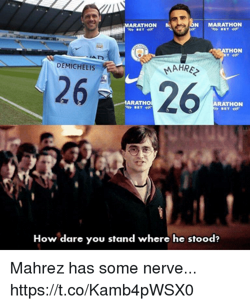 Soccer, How, and Marathon: N MARATHON  ARATHON M  THON  DEMICHELIS  MAHRE  2626  ARATHO  RA  THON  How dare you stand where he stood? Mahrez has some nerve... https://t.co/Kamb4pWSX0