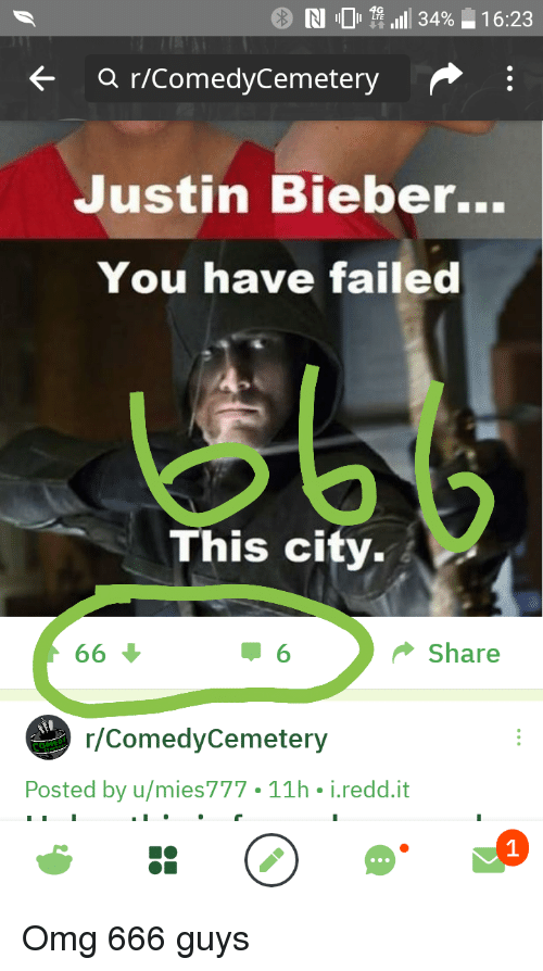 You Have Failed This City: N O tf all! 3496  1 6:23  LTE  <- a r/ComedyCemetery  Justin Bieber...  You have failed  This city-  Share  /ComedyCemetery  Posted by u/mies777 11h i.redd.it  1