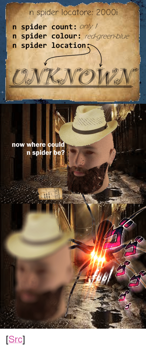 """Reddit, Spider, and Blue: n spider locatore: 2000  n spider count: only /  n spider colour: red-areen-blue  n spider location  now where coul  id  n spider be? <p>[<a href=""""https://www.reddit.com/r/surrealmemes/comments/8k2hdg/jeffrey_and_n_spider/"""">Src</a>]</p>"""