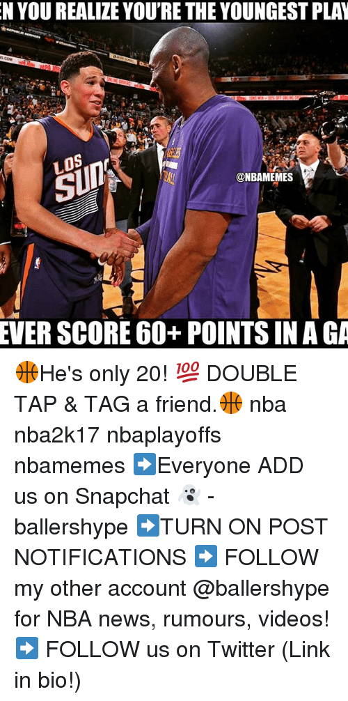 Nba, Add, and Linked In: N YOUREALIZE YOU'RE THEYOUNGEST PLAN  @NBAMEMES  EVER SCORE 60+ POINTS IN AGA 🏀He's only 20! 💯 DOUBLE TAP & TAG a friend.🏀 nba nba2k17 nbaplayoffs nbamemes ➡Everyone ADD us on Snapchat 👻 - ballershype ➡TURN ON POST NOTIFICATIONS ➡ FOLLOW my other account @ballershype for NBA news, rumours, videos! ➡ FOLLOW us on Twitter (Link in bio!)