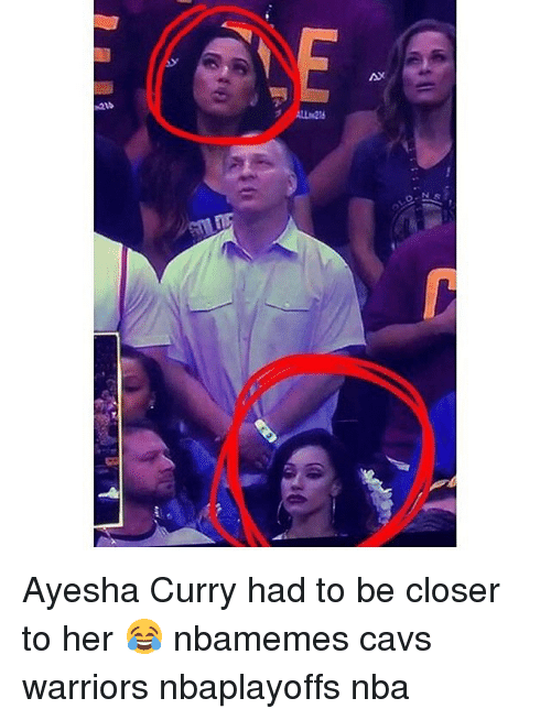 N21b Ns Ayesha Curry Had To Be Closer To Her 😂 Nbamemes