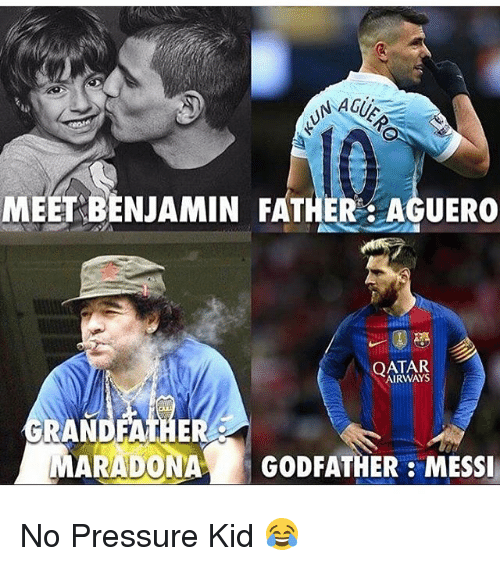godfathers: NAGUS  MEET BENJAMIN FATHER AGUERO  QATAR  GRANDFATHE  MARADONA GODFATHER MESSI No Pressure Kid 😂