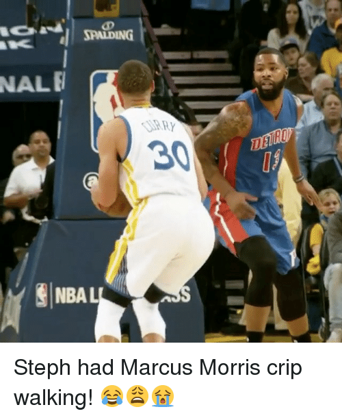 Basketball, Crips, and Golden State Warriors: NALE  SPANDING  SSARY  NBA L Steph had Marcus Morris crip walking! 😂😩😭