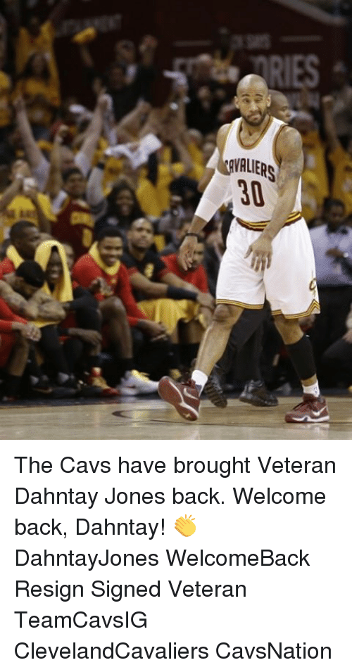 Resignated: NALIERS The Cavs have brought Veteran Dahntay Jones back. Welcome back, Dahntay! 👏 DahntayJones WelcomeBack Resign Signed Veteran TeamCavsIG ClevelandCavaliers CavsNation