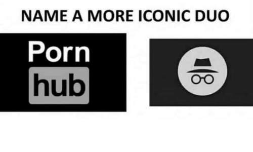 Porn Hub, Porn, and Iconic: NAME A MORE ICONIC DUO  Porn  hub