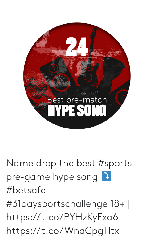 hype: Name drop the best #sports pre-game hype song ⤵️  #betsafe #31daysportschallenge   18+ | https://t.co/PYHzKyExa6 https://t.co/WnaCpgTltx
